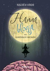 Hanna blogja, avagy Schrödinger macskája című könyv borítója